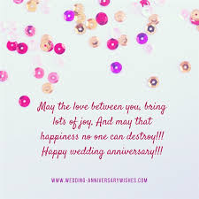 happy wedding quotes wedding anniversary wishes for friends wedding anniversary wishes