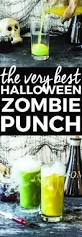 the best halloween zombie punch recipe zombie recipe