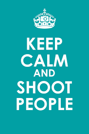 Keep Calm And Meme - keep calm and shoot people los angeles photographer meme