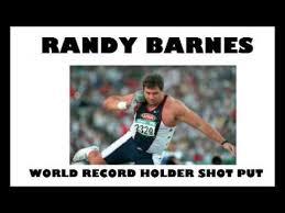 Randy Barnes Randy Barnes World Record Holder Shut Put 23 12 Meters Youtube