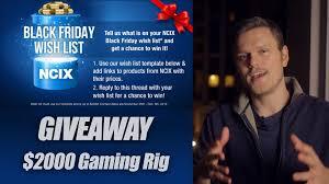 black friday gaming pc 2000 gaming pc giveaway hwc and ncix black friday wishlist