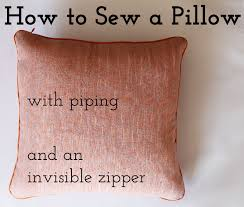 How To Sew Piping For Upholstery How To Sew A Pillow With Piping And An Invisible Zipper