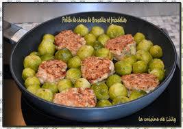 cuisiner des choux de bruxelles frais poêlée de choux de bruxelles et fricadelles la cuisine de lilly