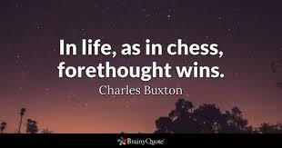 Chess Quotes BrainyQuote