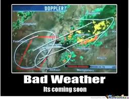 Bad Weather Meme - bad weather by corbuiser meme center