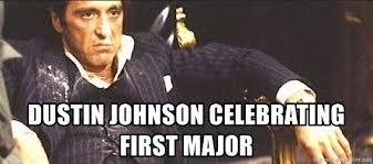 Scarface Meme - scarface meme dustin johnson meme best of the funny meme