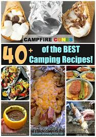 Thanksgiving Camping Recipes 40 Of The Best Camping Recipes Kitchen Fun With My 3 Sons