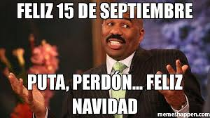Puta Memes - feliz 15 de septiembre puta perd纉n feliz navidad meme steve