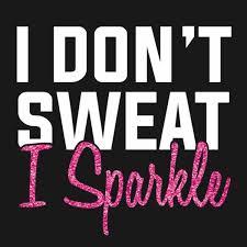 i don t sweat i sparkle t shirt 24 hour tees