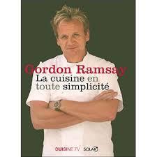 livre cuisine gordon ramsay gordon ramsay la cuisine en toute simplicité broché gordon