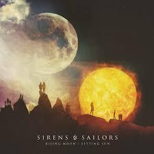 sirens sailors rising moon setting sun 2015 radio