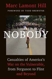 nobody book by marc lamont hill todd brewster official