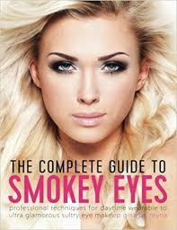 professional makeup books the complete guide to smokey professional techniques for