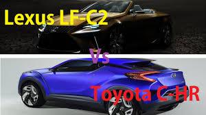 lexus lf c2 lexus lf c2 vs toyota c hr concept car always new videos update