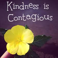 Contagious by Is Kindness Contagious Soul Spirit U0026 Guidance