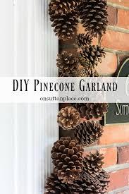 pinecone garland diy pinecone garland tutorial on sutton place