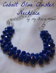 Tools For Jewelry Making Beginner - diy cobalt blue cluster necklace my girlish whims