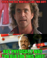 Danny Glover Meme - lethal weapon mind imgflip