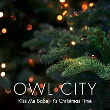 owl city u2013 kiss me it u0027s christmas time lyrics genius lyrics