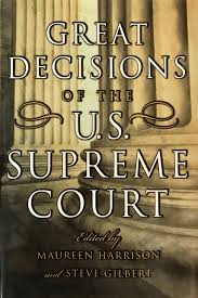 great decisions of the u s supreme court maureen harrison