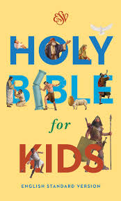 esv holy bible for kids esv bibles by crossway 9781433545207
