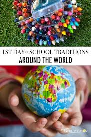 day of school traditions around the world all day everyday