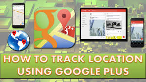how to track android how to track real time location on android using plus