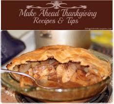 make ahead thanksgiving recipes tips living rich with