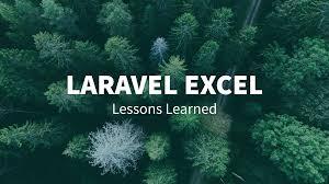 laravel tutorial exle laravel excel lessons learned maatwebsite medium