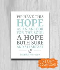 Anchor Home Decor by We Have This Hope Anchor Print Printable Scripture Home Decor