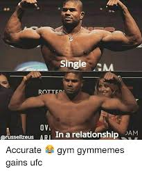 Gym Relationship Memes - single am rottfr ovi grussellzeus ari in a relationship jam accurate