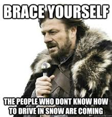 Driving In Snow Meme - introducing the snow driving incompetence belt sdib ricochet