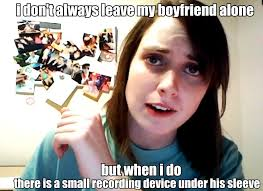 Creepy Girl Meme - overly attached girlfriend images i m watching you hd