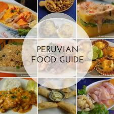 peruvian cuisine peruvian food more than just ceviche
