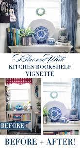 blue u0026 white kitchen bookshelf vignette celebrating everyday