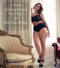 Best Lingerie For Wedding Night You Are In The Process Of Picking Out Your Plus Size Wedding Dress