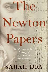 the strange secret history of isaac newton u0027s papers wired