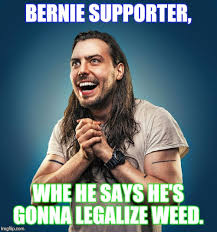 Legalize Weed Meme - oh goodie imgflip