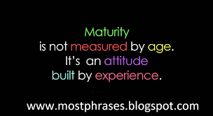 maturity sayings and quotes best quotes and sayings