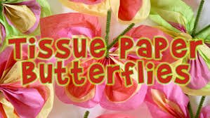 kids crafts make easy peasy tissue paper butterflies youtube