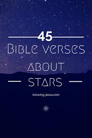 Gospel Quotes About Love by Bible Verses About Stars Christian Inspiration Pinterest