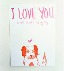 valintine cards 18 more s day greeting cards for dog dog milk