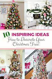 10 inspiring ideas how to decorate your christmas tree