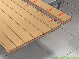 Build A Wooden Table Top by How To Build A Kitchen Table With Pictures Wikihow