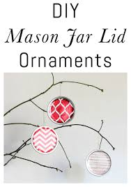diy jar lid ornaments erin spain