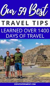 59 best travel tips learned in 595 days of perpetual travel the