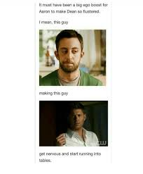 Big Ego Meme - it must have been a big ego boost for aaron to make dean so