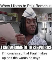 when i listen to paul romanuk elite nhlmemes i knowsome of