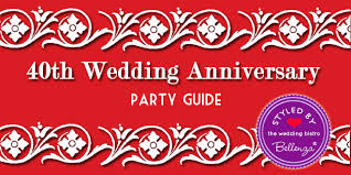 what is 40th wedding anniversary 40th wedding anniversary guide ruby inspired