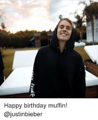 Justin Bieber Happy Birthday Meme - ra happy birthday muffin meme on me me